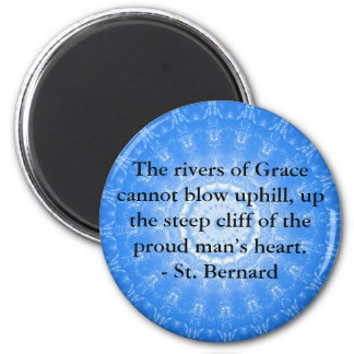 St. Bernard  Spiritual Quote RECOVERY 2 Inch Round Magnet