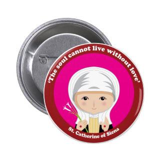 St. Catherine de Siena Pin Redondo 5 Cm