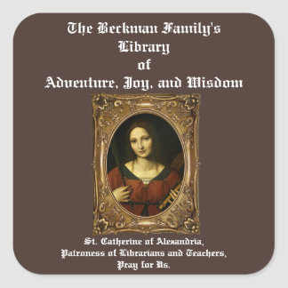 St. Catherine of Alexandria Bookplates Square Sticker