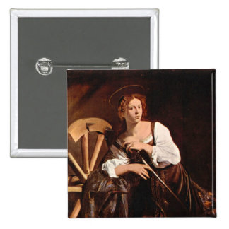 St. Catherine of Alexandria by Caravaggio Pinback Button