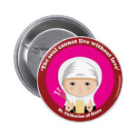 St. Catherine of Siena Pinback Button