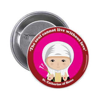 St. Catherine of Siena Pinback Buttons