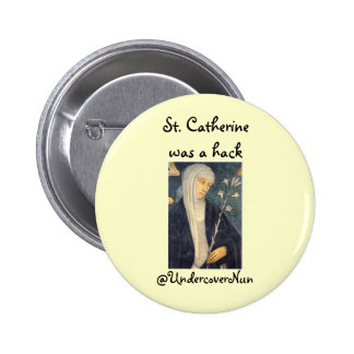 St. Catherine was a hack Pins