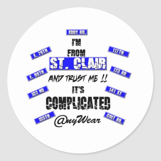 ST. CLAIR & IT'S COMPLICATED ROUND STICKER