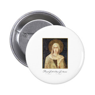 St. Clare of Assisi Feast Day Blessings Pinback Button