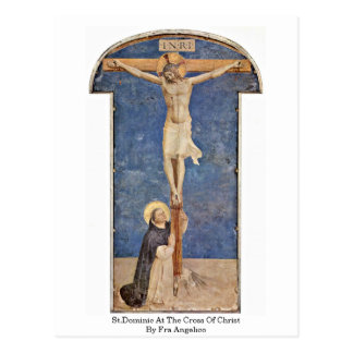 St.Dominic At The Cross Of Christ By Fra Angelico Postcard
