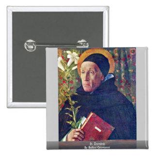 St. Dominic By Bellini Giovanni Pinback Button