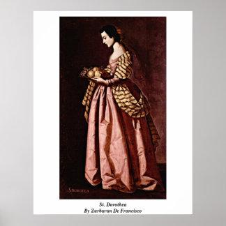 St. Dorothea By Zurbaran De Francisco Poster