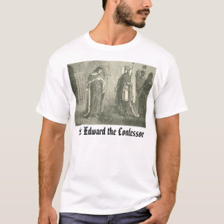 ST. EDWARD THE CONFESSOR, St.  Edward the Confe... T-Shirt