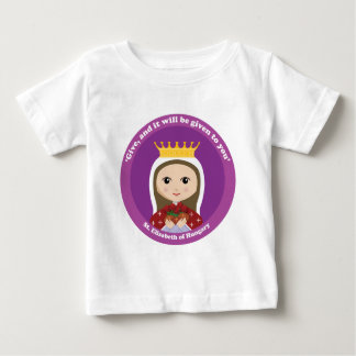 St. Elizabeth of Hungary Baby T-Shirt