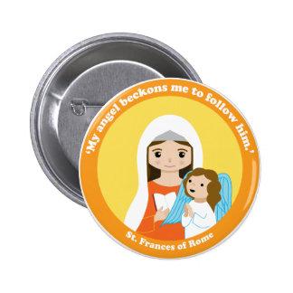 St. Frances de Roma Pin Redondo De 2 Pulgadas
