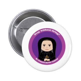 St. Frances Javier Cabrini Pin Redondo 5 Cm
