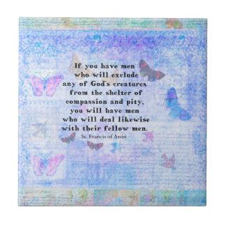 St Francis de la cita de Assisi sobre animales Azulejo Cuadrado Pequeño