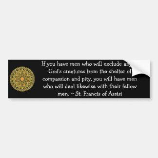St Francis de la cita de los derechos de los anima Etiqueta De Parachoque
