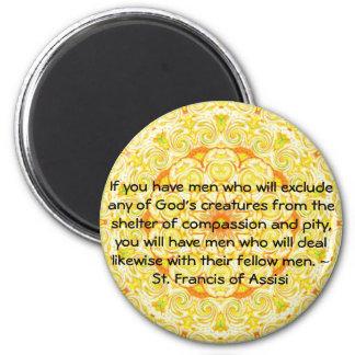 St Francis de la cita de los derechos de los anima Imán Redondo 5 Cm