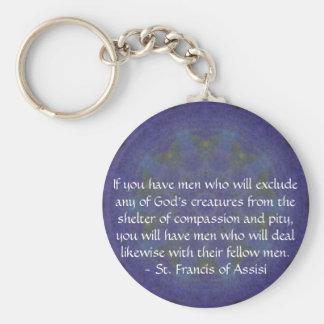 St Francis de la cita de los derechos de los anima Llavero Redondo Tipo Pin