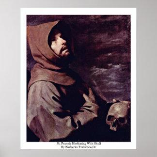 St Francis Meditating con el cráneo Posters