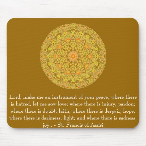 St. Francis of Assisi about FAITH Mousepads