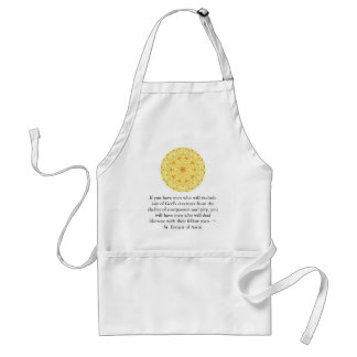 St. Francis of Assisi animal rights quote Aprons