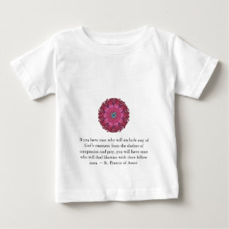St. Francis of Assisi animal rights quote Baby T-Shirt