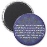 St. Francis of Assisi animal rights quote Magnet