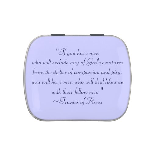 St. Francis of Assisi Compassion Quote Jelly Belly Candy Tins