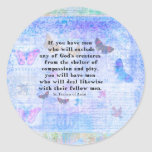 St. Francis of Assisi quotation about animals Classic Round Sticker
