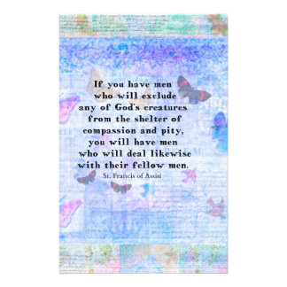 St. Francis of Assisi quotation about animals Customized Stationery