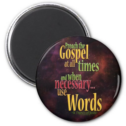 St. Francis of Assisi Quote 2 Inch Round Magnet