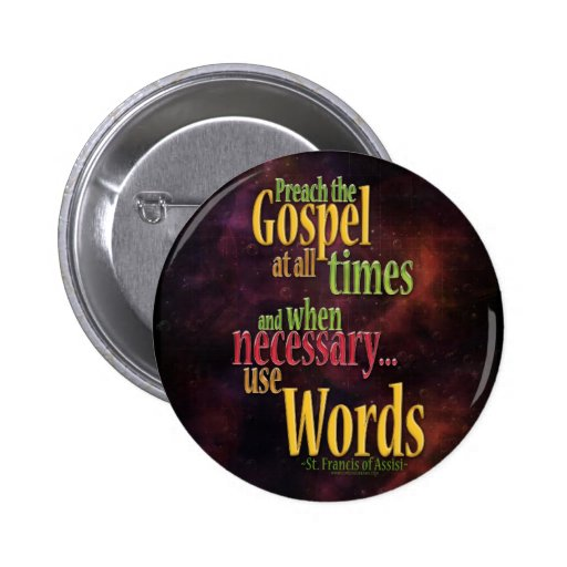 St. Francis of Assisi Quote Button