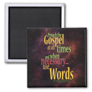 St. Francis of Assisi Quote Magnet