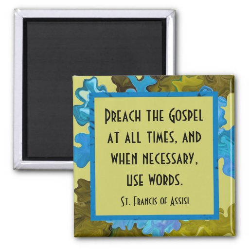 st francis of assisi quote refrigerator magnet