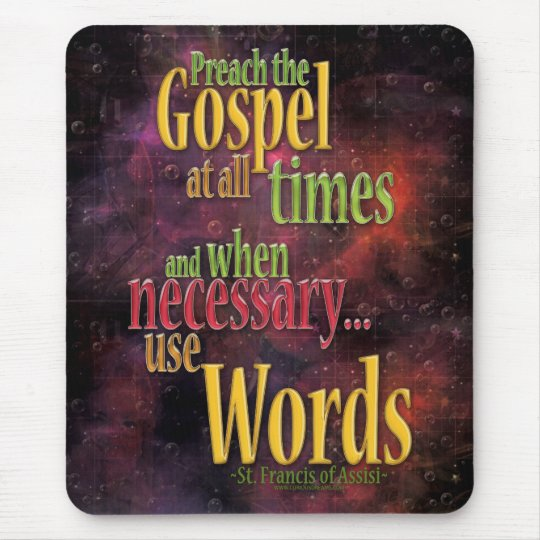 St. Francis of Assisi Quote Mouse Pad