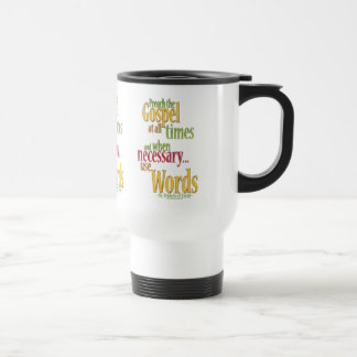 St. Francis of Assisi Quote Travel Mug