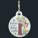 "St. Francis Protect My Pet ID Tag<br><div class=""desc"">Colorful, rustic St. Francis of Assisi protection medal for any pet. Dog, cat, bird, ferret, monkey, whomsoever you need to keep safe with the help of St. Francis, protector and patron of all animals. Each of our pet identity tags are designed and illustrated by artists from all over the globe,...</div>"