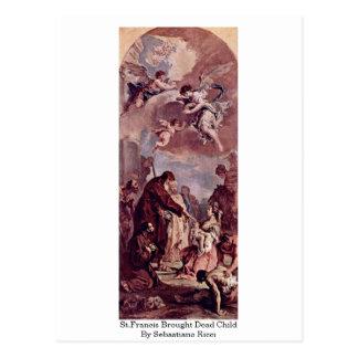 St Francis trajo al niño muerto de Sebastiano Ricc Postal