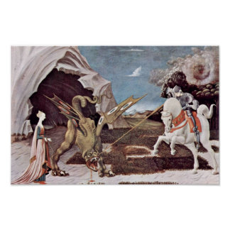 St. George Fighting The Dragon By Uccello Paolo Poster