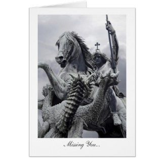 St George Slays the Dragon, Missing You Card