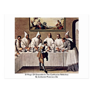 St Hugo Of Grenoble In The Carthusian Refectory Postcard