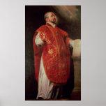 St Ignatius del fundador de Loyola de las jesuitas Posters