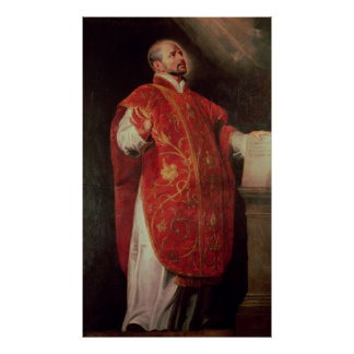 St. Ignatius of Loyola  Founder of the Jesuits Poster