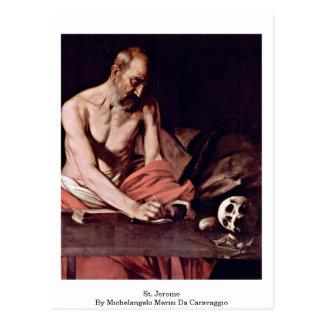 St. Jerome By Michelangelo Merisi Da Caravaggio Postcard