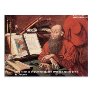 St Jerome Quote Love Not Purchased Gifts & Cards
