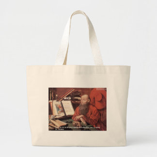 St Jerome Quote Love Not Purchased Gifts & Cards Jumbo Tote Bag