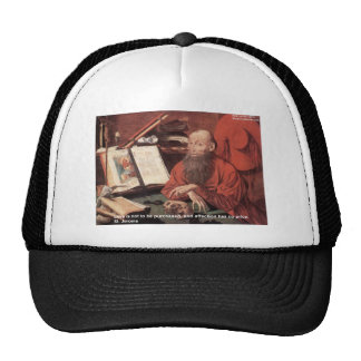 St Jerome Quote Love Not Purchased Gifts & Cards Trucker Hats