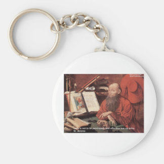 St Jerome Quote Love Not Purchased Gifts & Cards Keychain