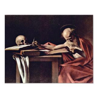 St. Jerome Writing By Michelangelo Merisi Da Carav Custom Invitations