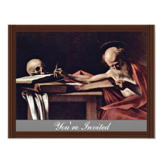 St. Jerome Writing By Michelangelo Merisi Da Carav Custom Invite