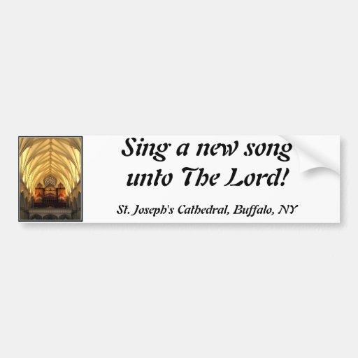 St. Joseph's Cathedral - Choir Loft / Organ Pipes Car Bumper Sticker