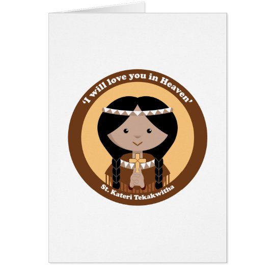 St. Kateri Tekakwitha Card
